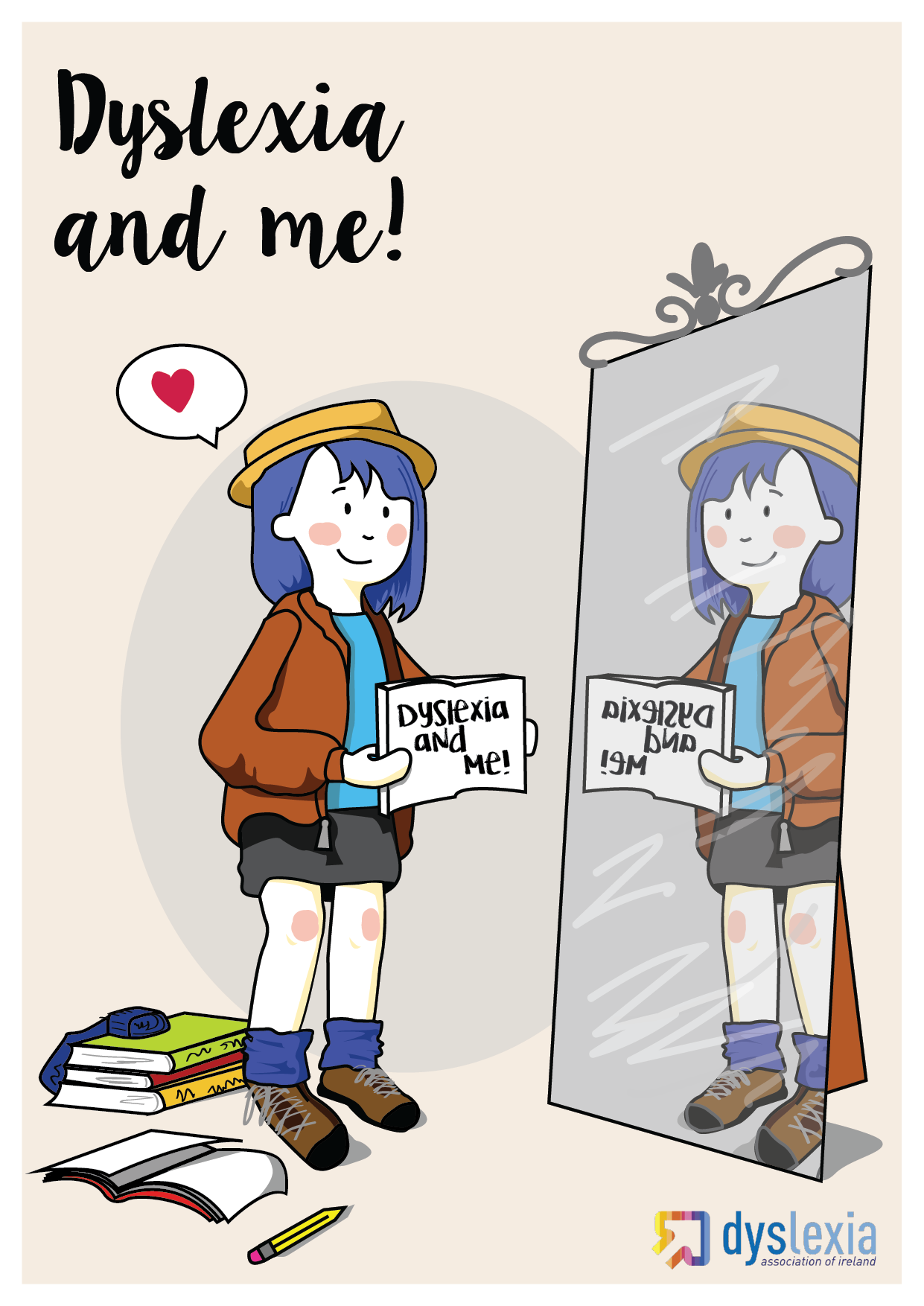 "Cartoon of girl holding a sign which reads ""Dyslexia and Me"". Image is reflected in a mirror."